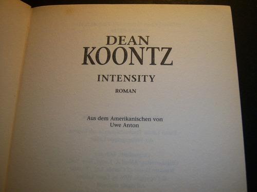 intensity. dean koontz.  en alemán