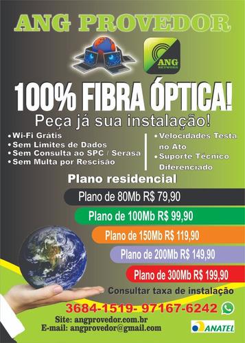 internet  fibra óptica !