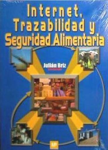 internet, trazabilidad y seguridad alimentaria(libro interne