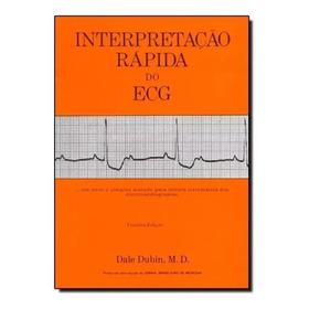 Interpretação Rápida Do Ecg 3ª Edição