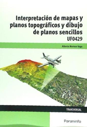 interpretación de mapas y planos topográficos y dibujo de pl