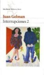 interrupciones 2 - juan gelman - nuevo