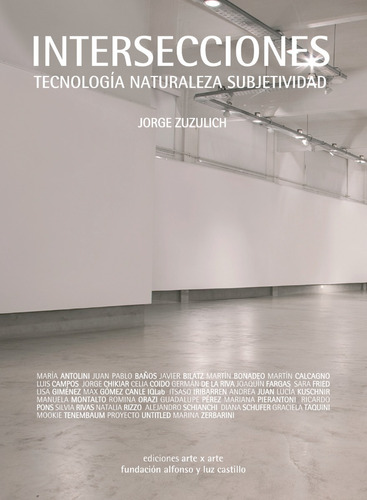 intersecciones: tecnología, naturaleza, subjetividad