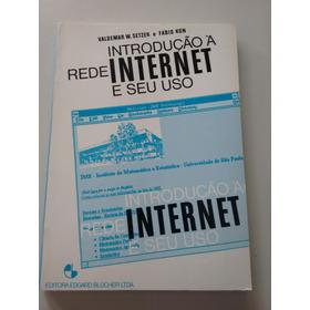 Introdução À Rede Internet E Seu Uso