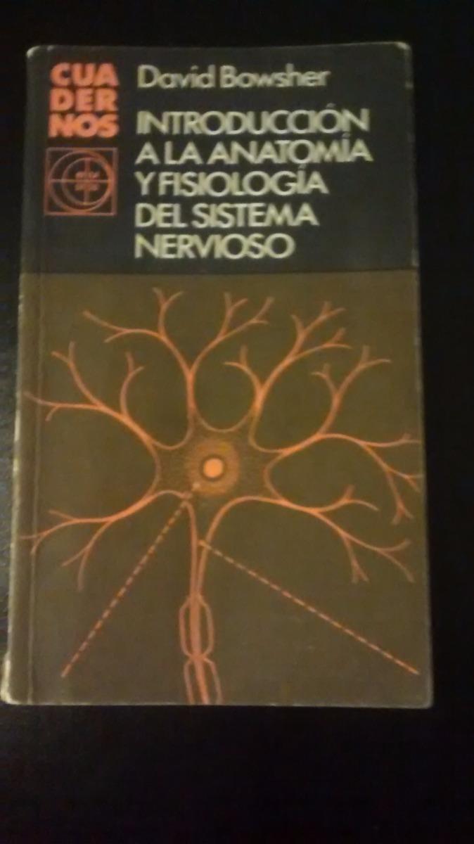 Introducción A La Anatomía Y Fisiología Del Sistema Nervios - $ 50 ...