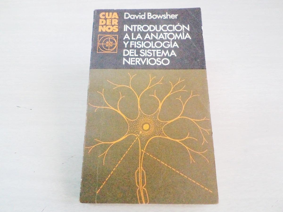 Introducción A La Anatomía Y Fisiología Del Sistema Nervioso - $ 250 ...