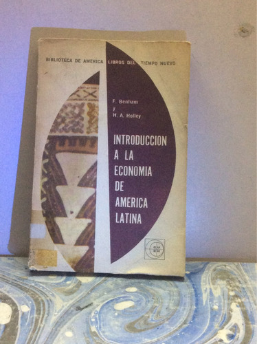 introducción a la economía de américa latina-f.benhan