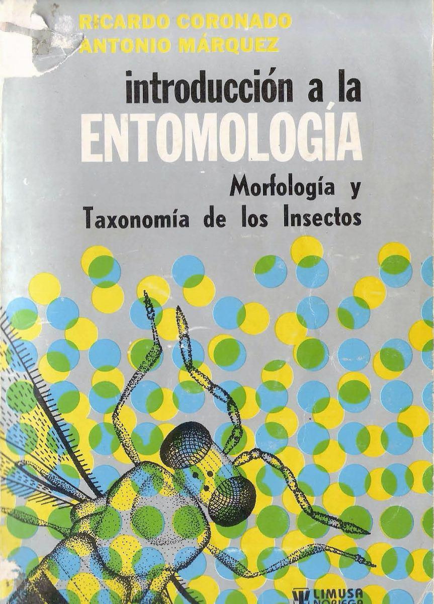 Introduccion a la entomologia autor coronado padilla bs for Introduccion a la gastronomia pdf