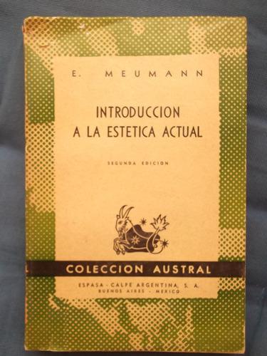 introducción a la estética actual e. meumann 1948