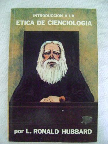 introducción a la ética de cienciología - l. ronald hubbard