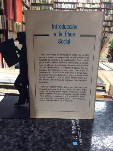 introducción a la ética social, rafael gómez pérez