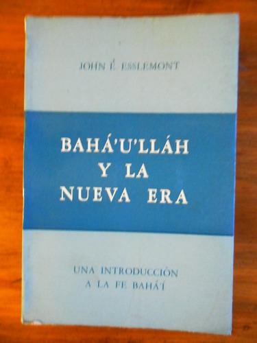 introduccion a la fe baha í baha ´u ´llah usado esslemont