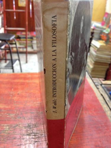 introduccion a la filosofia - jean wahl