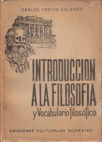 introducción a la filosofía y vocabulario filosófico fortín