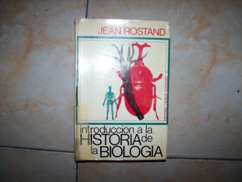 introduccion a la historia de la biologia - rostand