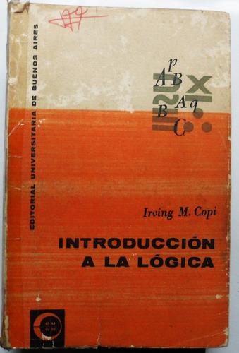 introducción a la lógica / irving m. copi
