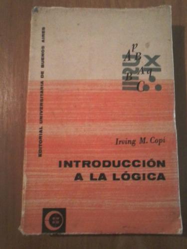 introducción a la lógica, por irving m. copi, eudeba, 1966