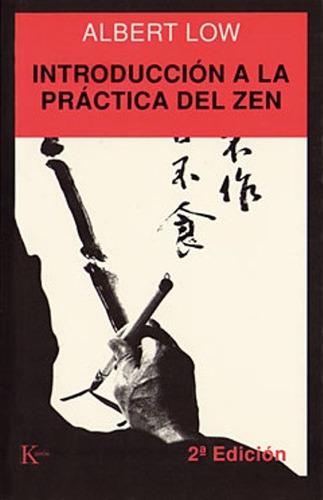 introducción a la practica del zen, albert low, kairós