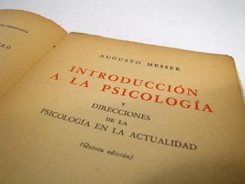 introduccion a la psicologia. augusto messer