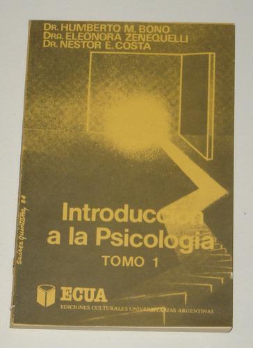 introducción a la psicología tomo i bono zenequelli y costa