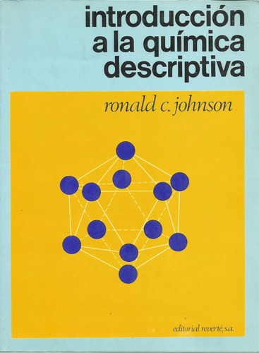 introducción a la química descriptiva. ronald johnson.