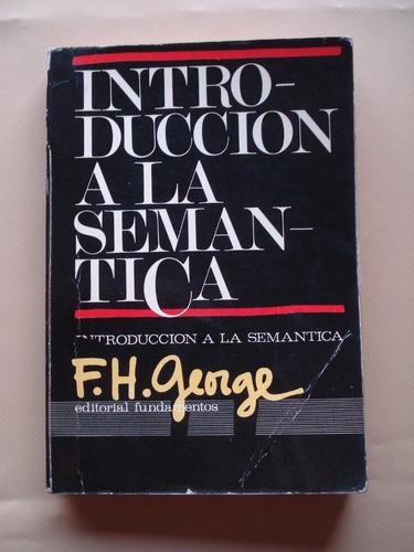introducción a la semántica - f. h. george