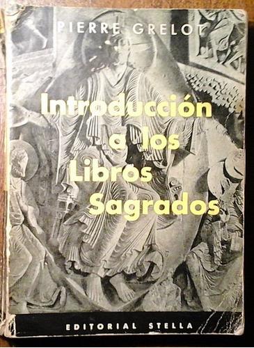 introducción a los libros sagrados - pierre grelot religión