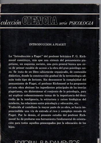 introducción a piaget, p. g. richmond,160 p.1981, esp.