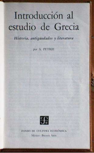 introducción al estudio de grecia / a. petrie