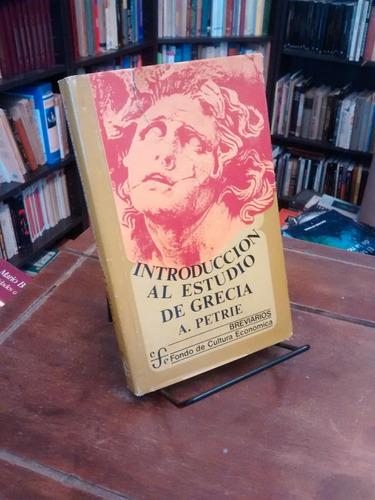 introducción al estudio de grecia - a. petrie