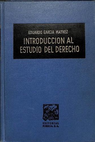 introducción al estudio del derecho - garcía máynez - nuevo