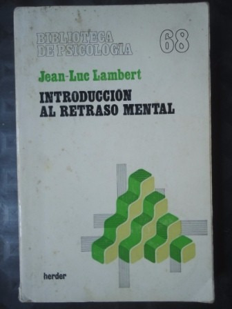 introduccion al retraso mental - jean luc lambert 1980