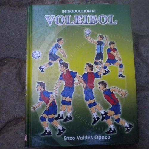 introduccion al voleibol, enzo valdes opazo, ed bibliografic
