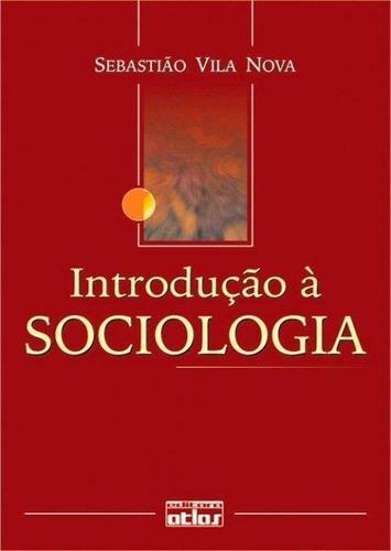 introdução a sociologia - 6ª ed. 2004