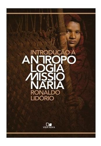 introdução à antropologia missionária livro ronaldo lidório