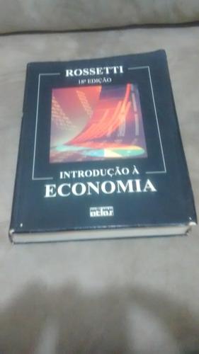 introdução à economia - rossetti - 18ª edição