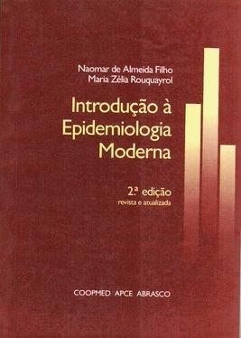 introdução à epidemiologia moderna - naomar de almeida filho