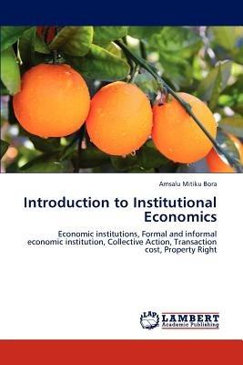 introduction to institutional economics; bora,  envío gratis