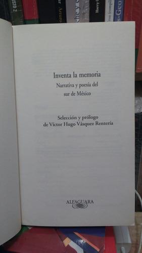 inventa la memoria narrativa y poesia del sur de méxico