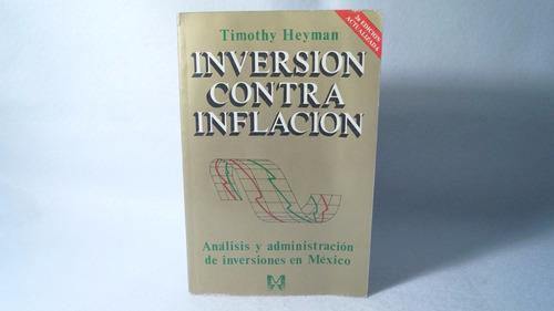 inversión contra inflación / timothy heyman