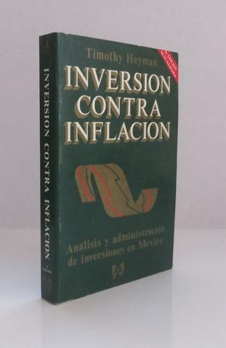 inversión contra inflación. timothy heyman