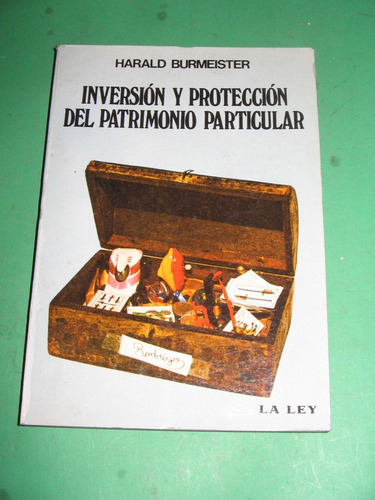 inversion y proteccion del patrimonio particular burmeister