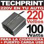 220 Voltios En Tu Auto Inversor 12v A 220v 100 Watts + Usb