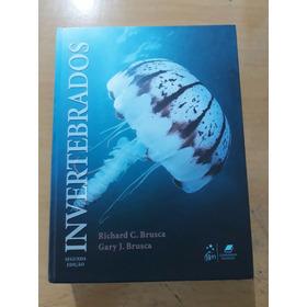 Invertebrados - 2ª Edição - Richard C Brusca E Gary J Brusca