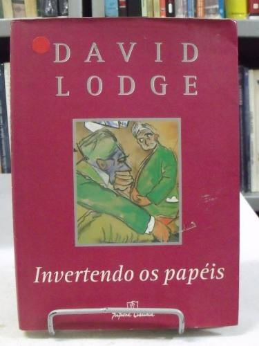 invertendo os papéis - david lodge