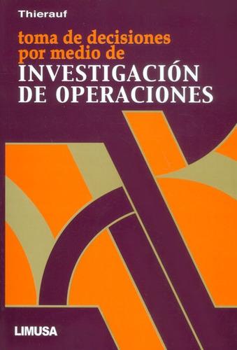 investigacion de operaciones thierauf