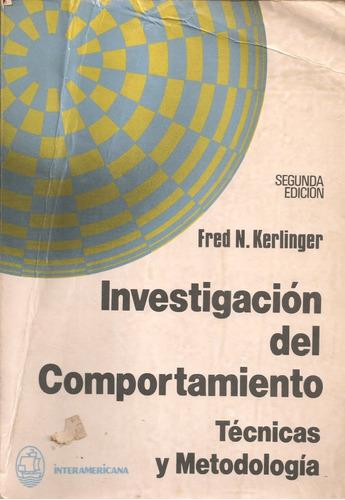 investigación del comportamiento / fred kerlinger