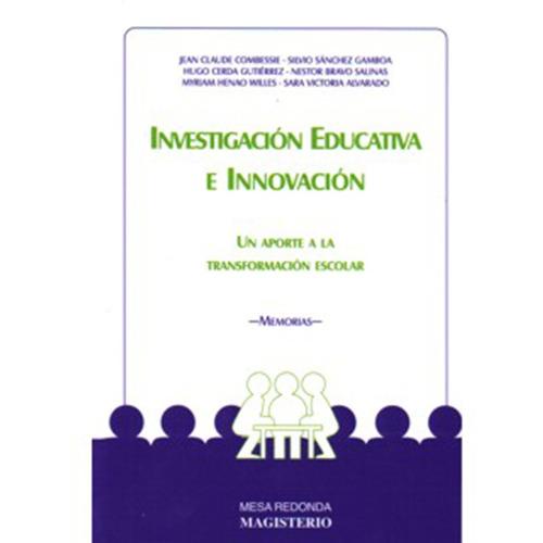 investigación educativa e innovación. un aporte a la transfo