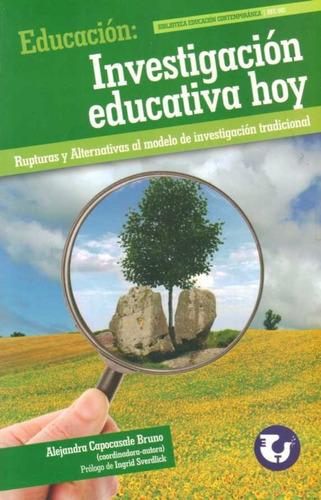 investigacion educativa hoy - alejandra capocasale bruno