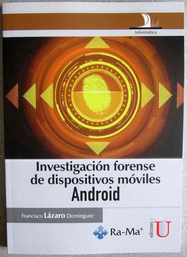 investigación forense dispositivos móviles android - edic u